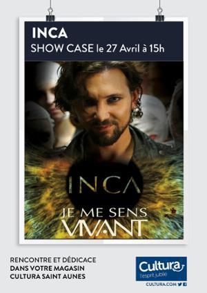 INCA: Showcase Je me sens vivant