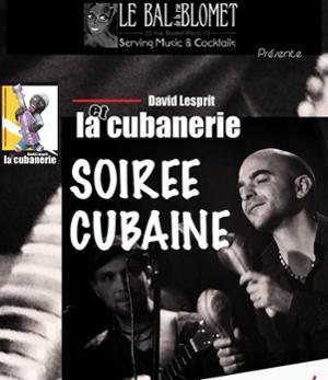 LA CUBANERIE - SOIREE CUBAINE
