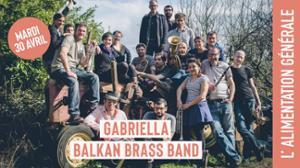 Gabriella - Balkan brass band // L'Alimentation Générale