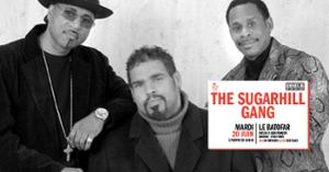 Concert: The Sugarhill Gang @Batofar
