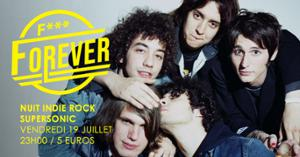 F*** Forever #20 / Nuit indie rock 00s du Supersonic