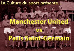 Diffusion du match Manchester United - PSG | à la Marbrerie