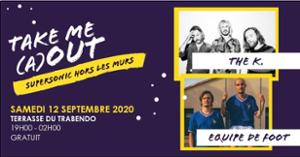 Equipe de Foot • The K • Wizard / Supersonic (Free entrance)