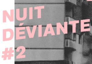 Pschit - Nuit Déviante #2 w/ Betty Cléry Jardin Lëster Grand 8