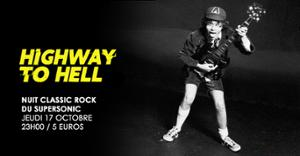 Highway to Hell / La Nuit Classic Rock du Supersonic