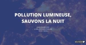 UP CONFERENCES : POLLUTION LUMINEUSE, SAUVONS LA NUIT !