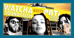 Watcha Sound Clash meet Pati #2