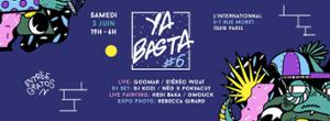 YA BASTA #6 - Live // Dj Set // Expos