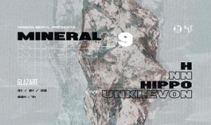 Mineral #9 // Unklevon, HIPPØ, NN, H