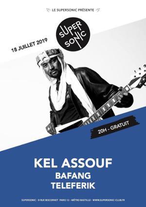 Kel Assouf • Teleferik / En concert au Supersonic (Free entry)