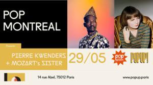Pop Montreal Off : Pierre Kwenders + Mozart's Sister @ Popup!