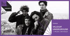 Le Villejuif Underground x Music on Hold