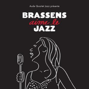"""Aude Quartet Jazz """"Hommage à Brassens"""""""