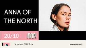 Anna Of The North @ Popup!