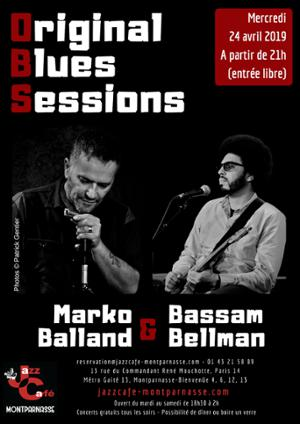 Original Blues Session : Marko Balland & Bassam Bellman