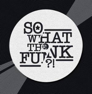 So What the Funk ?! X Kovak X Les Disquaires