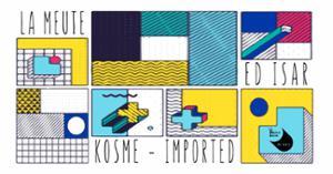 Bain de minuit : La Meute w/ Kosme - Imported - Ed Isar