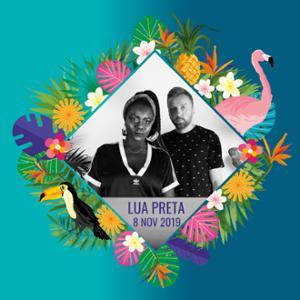 Lua Preta + Dj Set Maraboutage / Festival Meltin'Art 2019