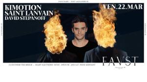 Faust — Kimotion, Saint Lanvain, David Stepanoff