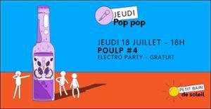 Jeudi Pop Pop   Poulp #4 : ELECTRO PARTY
