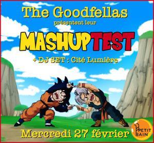 LE MASHUPTEST DES GOODFELLAS
