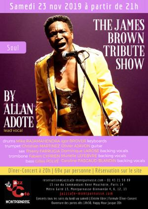 The James Brown Tribute Show by Allan Adote au Jazz Café Montparnasse