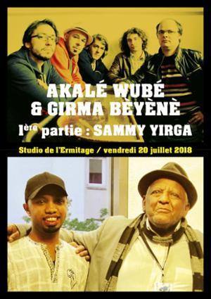 AKALÉ WUBÉ & GIRMA BÈYÈNÈ + SAMUEL YIRGA