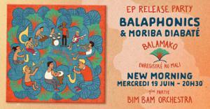 Balaphonics & Moriba Diabaté EP Release Party