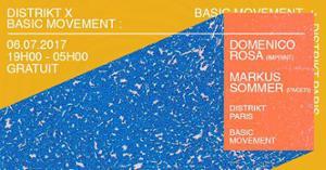Distrikt X Basic Movement w/ Domenico Rosa, Markus Sommer & more
