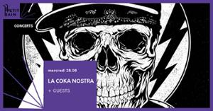 La Coka Nostra - Date Unique en France - 28/08/19