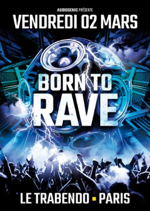 Born to rave : NOIZE SUPPRESSOR + DAY-MAR  + MAISSOUILLE + MABROOK  + AKASHA + SON