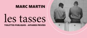 MARC MARTIN - LES TASSES