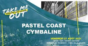 Pastel Coast • Cymbaline / Take Me Out