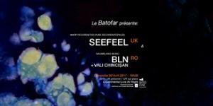 Concert: Seefeel (Warp Records) + BLN @Batofar