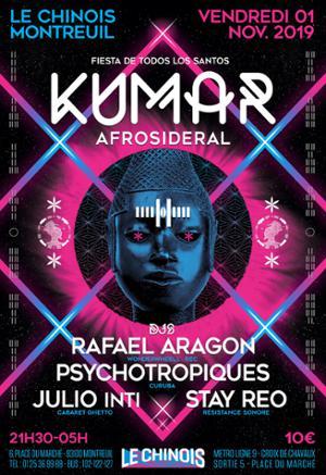 Fiesta De Los Santos ❂ Kumar - afrosideral live + Djs