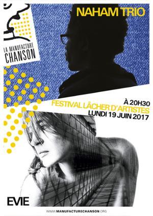 Festival Lâcher d'Artistes //// Naham trio + Evie