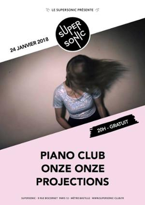 Piano Club • Onze Onze • Projections / Supersonic - Free