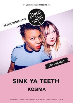 Sink Ya Teeth • Kosima • Onoda / Supersonic (Free entry)