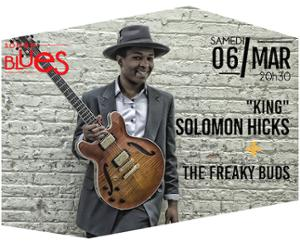 KING SOLOMON HICKS + LITTLE MOUSE & THE FREAKY BUDS