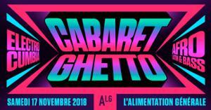 Cabaret Ghetto : djs Qela - Palosanto - Julio Inti