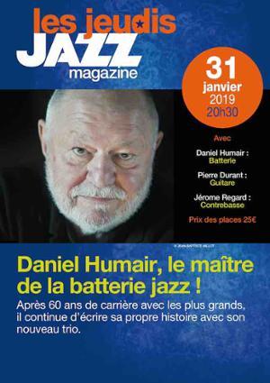 DANIEL HUMAIR, LE MAÎTRE DE LA BATTERIE JAZZ – Les Jeudis JAZZ MAGAZINE