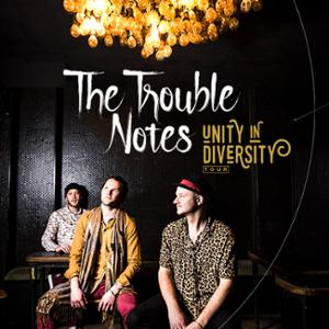 The Trouble Notes - 'Unity in Diversity - Paris