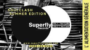 Soulclash Superfly Summer Edition // L'ALG