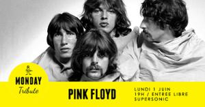 Monday Tribute - Pink Floyd // Supersonic
