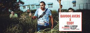 Concert: Bavoog Avers X Eddy + VSSVD @Batofar