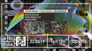 Atelier mixage avec Sophie Morello et Transterror