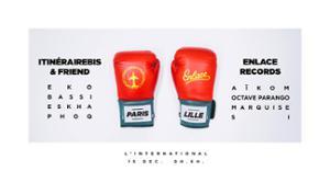Paris VS Lille : ItinéraireBis X Enlace Records