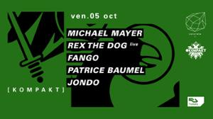 Concrete x Kompakt : Michael Mayer, Rex The Dog live, Fango
