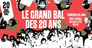 LE GRAND BAL DES 20 ANS DE RADIO CAMPUS PARIS