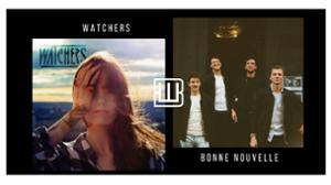 Watchers x Bonne Nouvelle // La JAVA